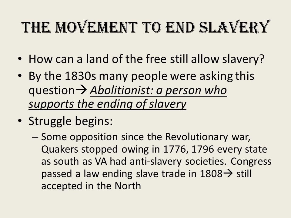 The Movement to end Slavery