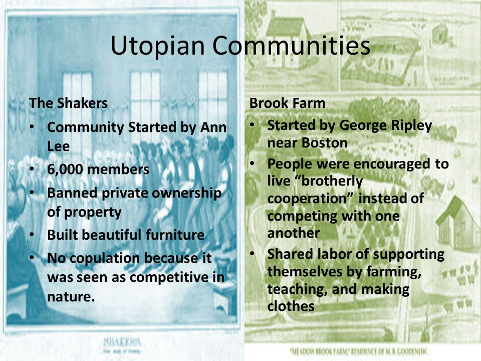 Utopian Communities The Shakers Brook Farm