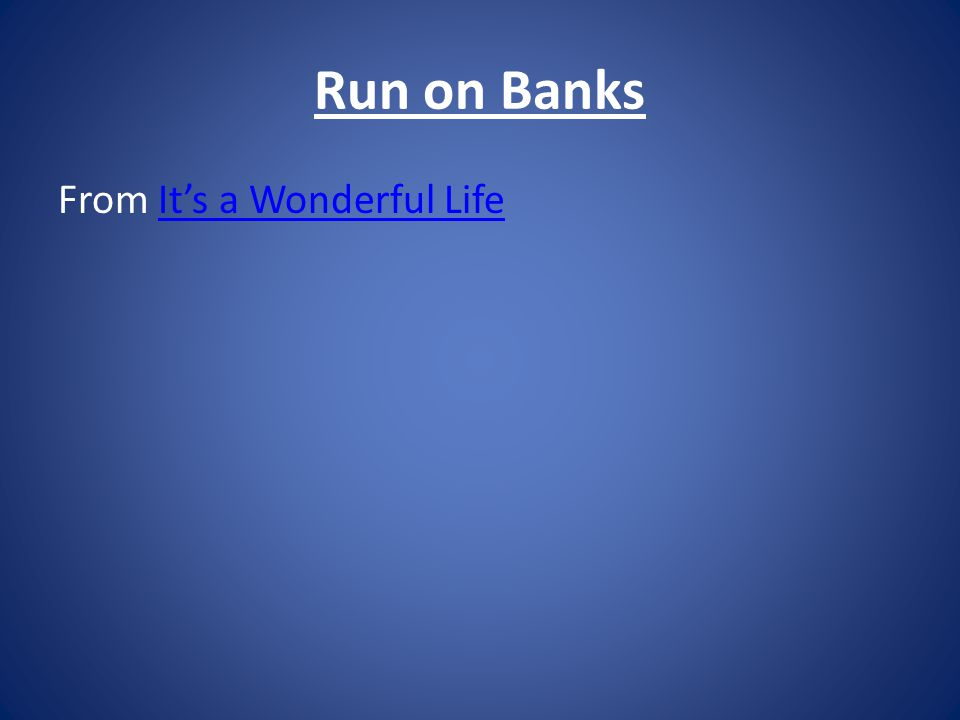 Run on Banks From It's a Wonderful Life
