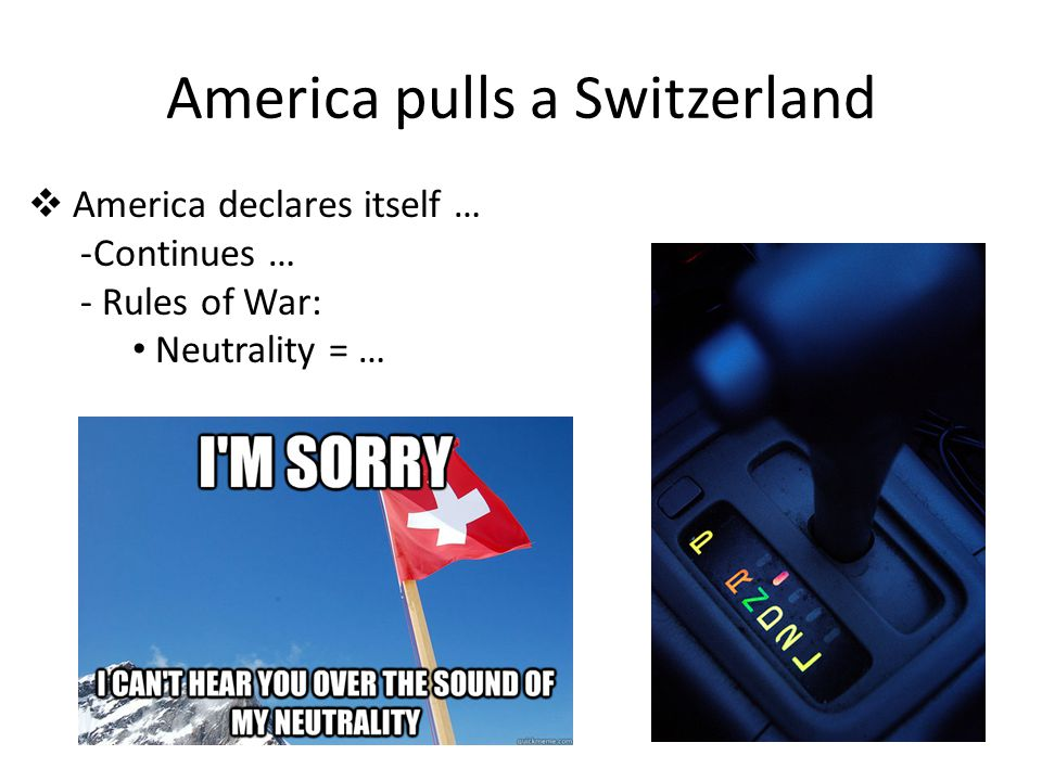 America pulls a Switzerland