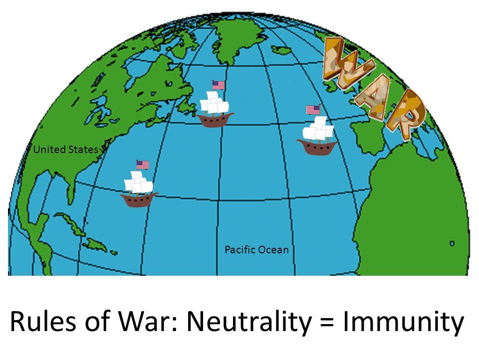 Rules of War: Neutrality = Immunity