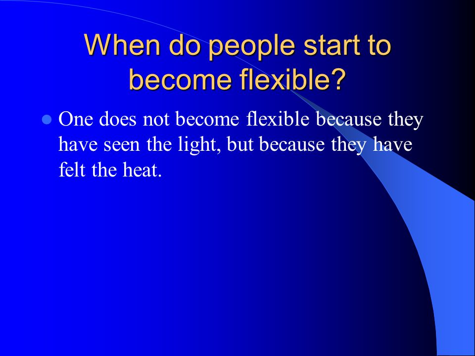 When do people start to become flexible