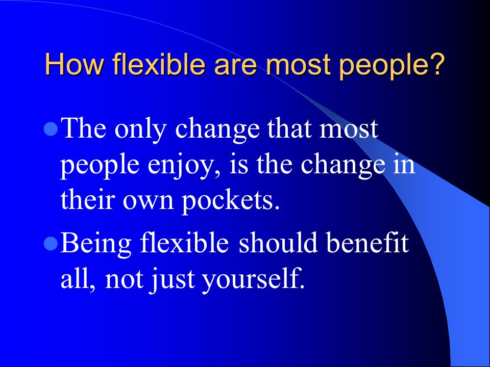 How flexible are most people