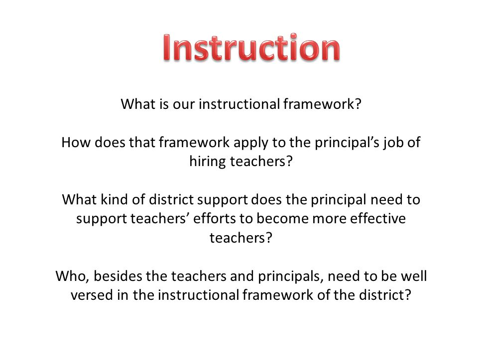What is our instructional framework