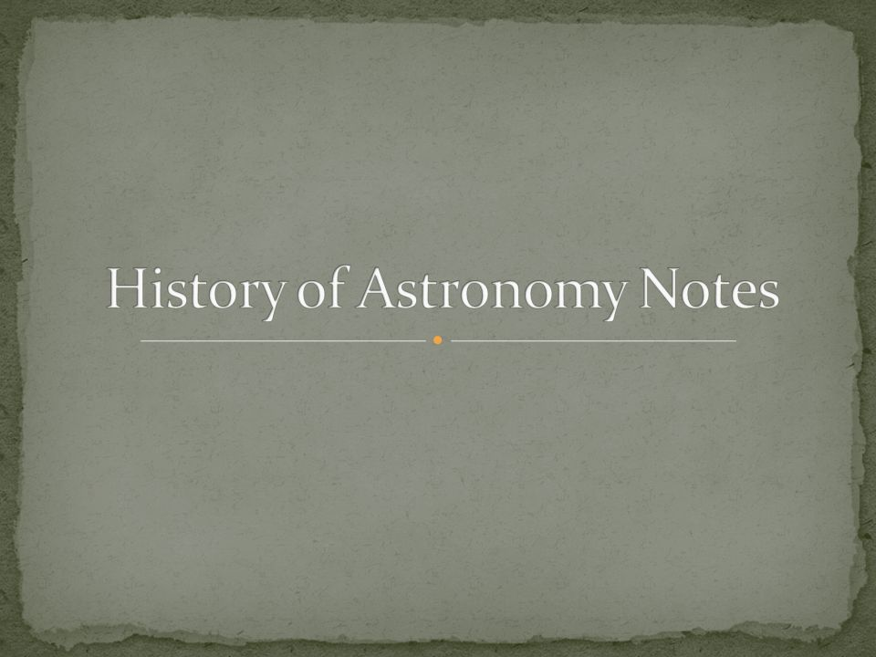 History of Astronomy Notes