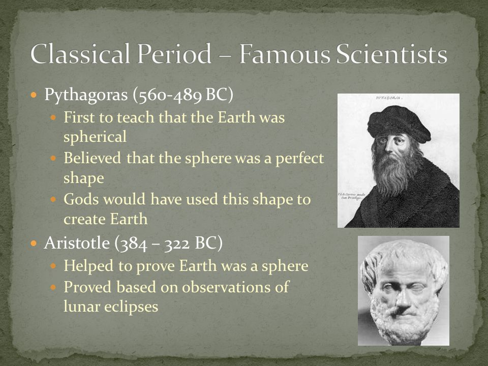 Classical Period – Famous Scientists