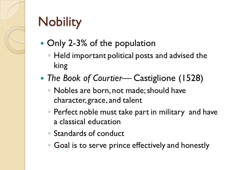 Nobility Only 2-3% of the population
