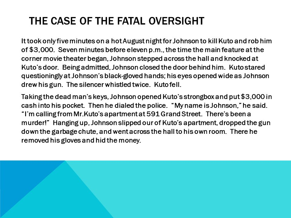 The Case of the Fatal Oversight