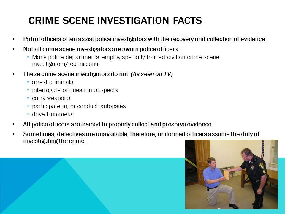 Crime Scene Investigation facts