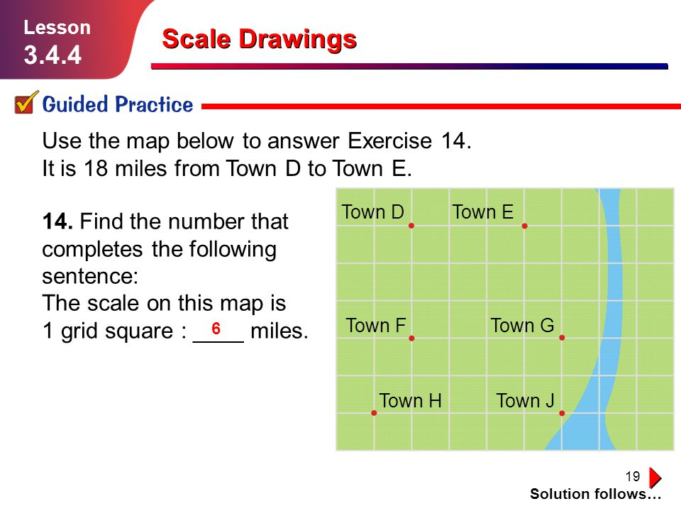 Scale Drawings 3.4.4 Guided Practice