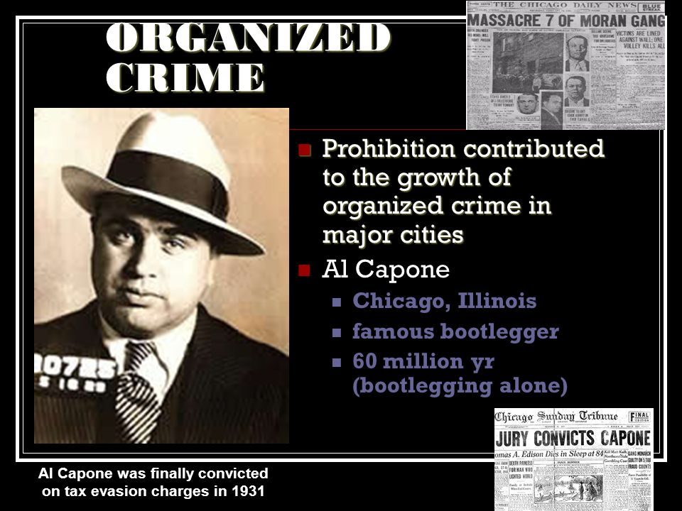 Al Capone was finally convicted on tax evasion charges in 1931