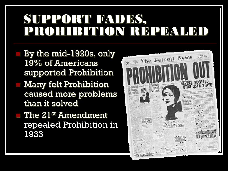 SUPPORT FADES, PROHIBITION REPEALED