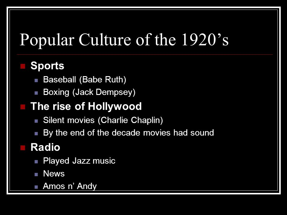 Popular Culture of the 1920's