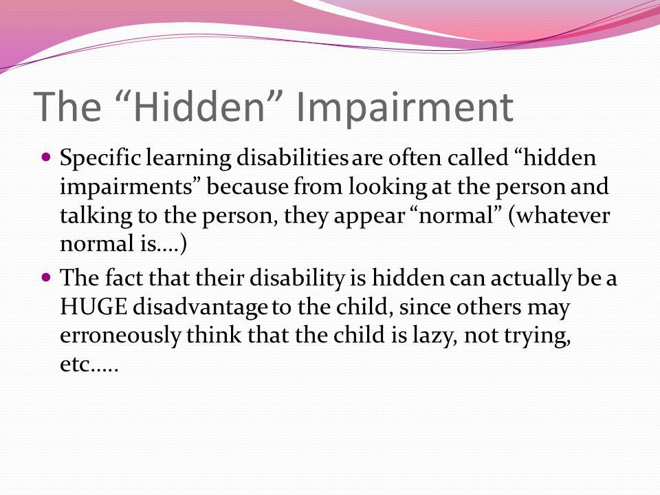 The Hidden Impairment