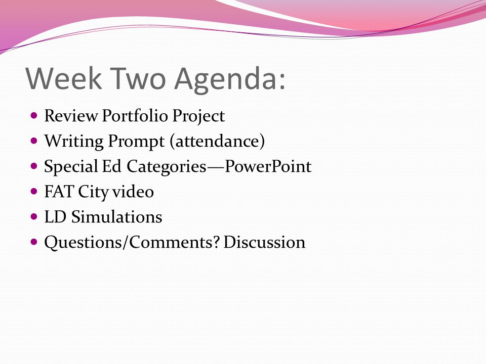 Week Two Agenda: Review Portfolio Project Writing Prompt (attendance)