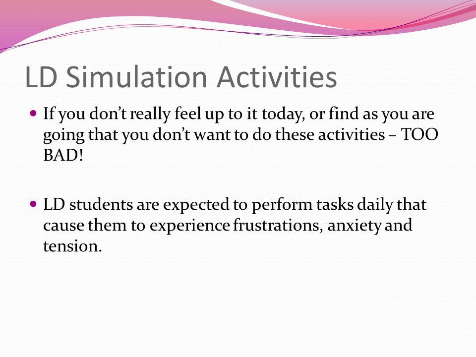 LD Simulation Activities