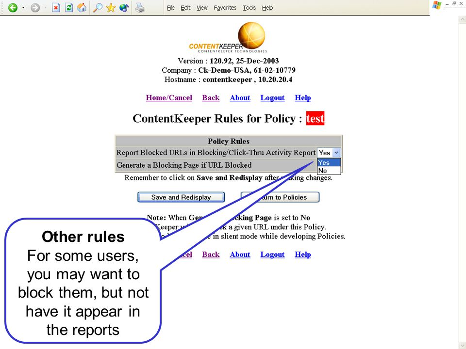 Other rules For some users, you may want to block them, but not have it appear in the reports