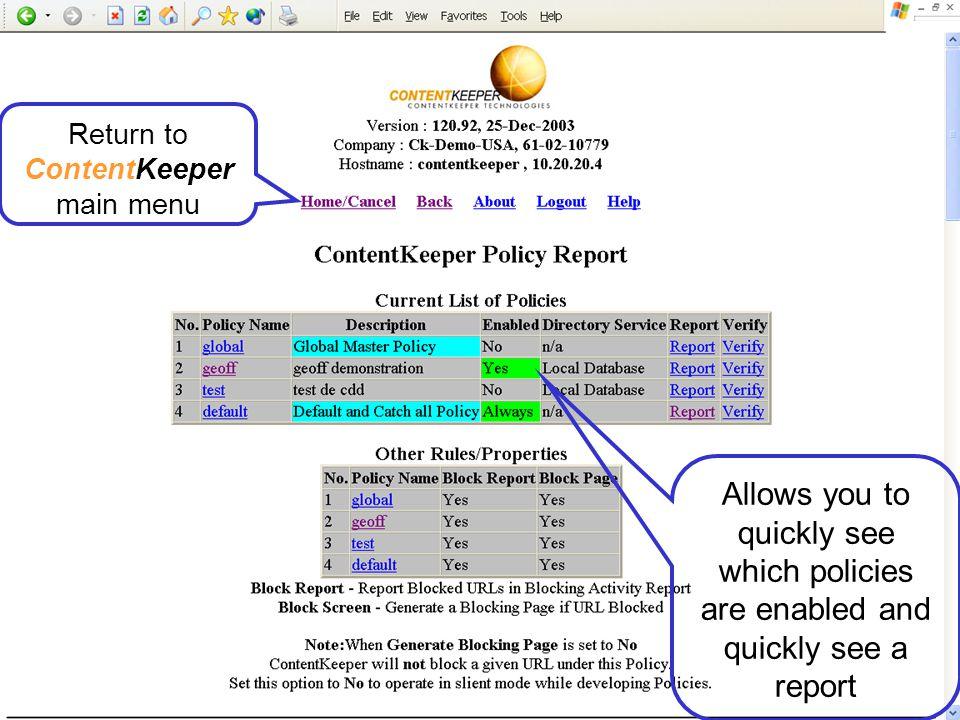 Return to ContentKeeper. main menu.