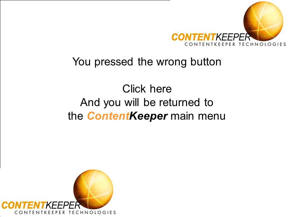 You pressed the wrong button Click here And you will be returned to
