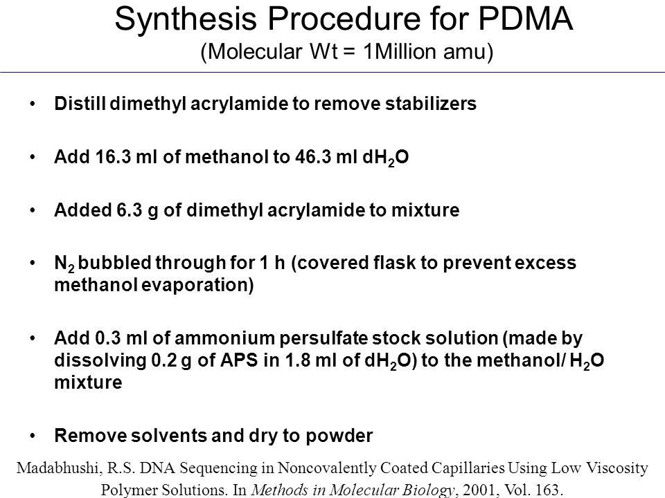 Synthesis Procedure for PDMA (Molecular Wt = 1Million amu)