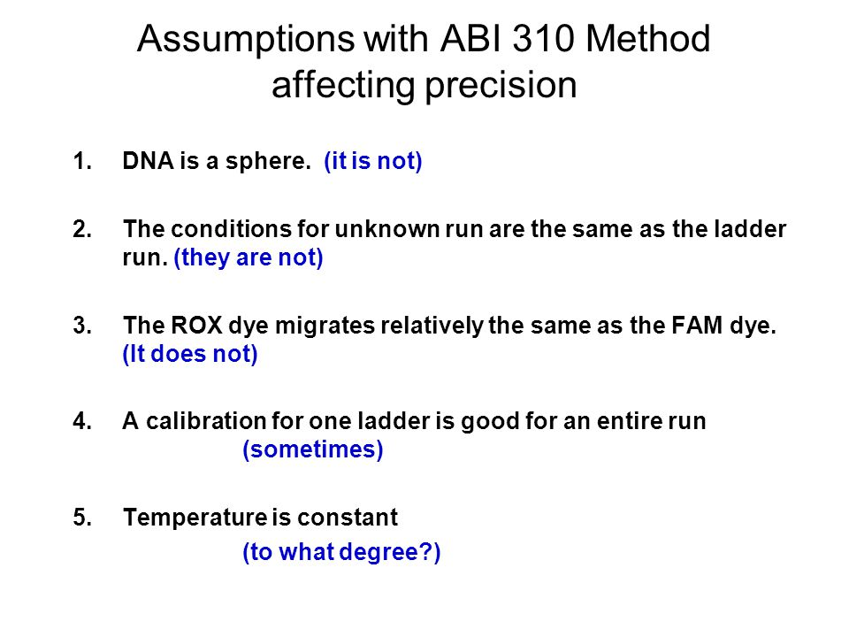 Assumptions with ABI 310 Method affecting precision