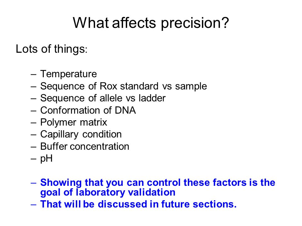 What affects precision