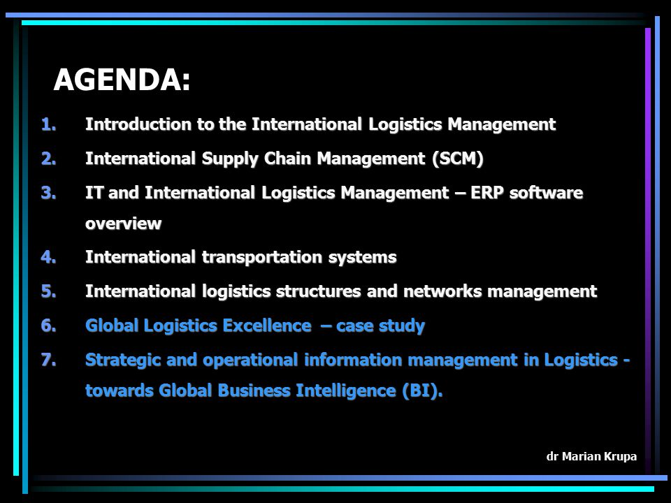 AGENDA: Introduction to the International Logistics Management