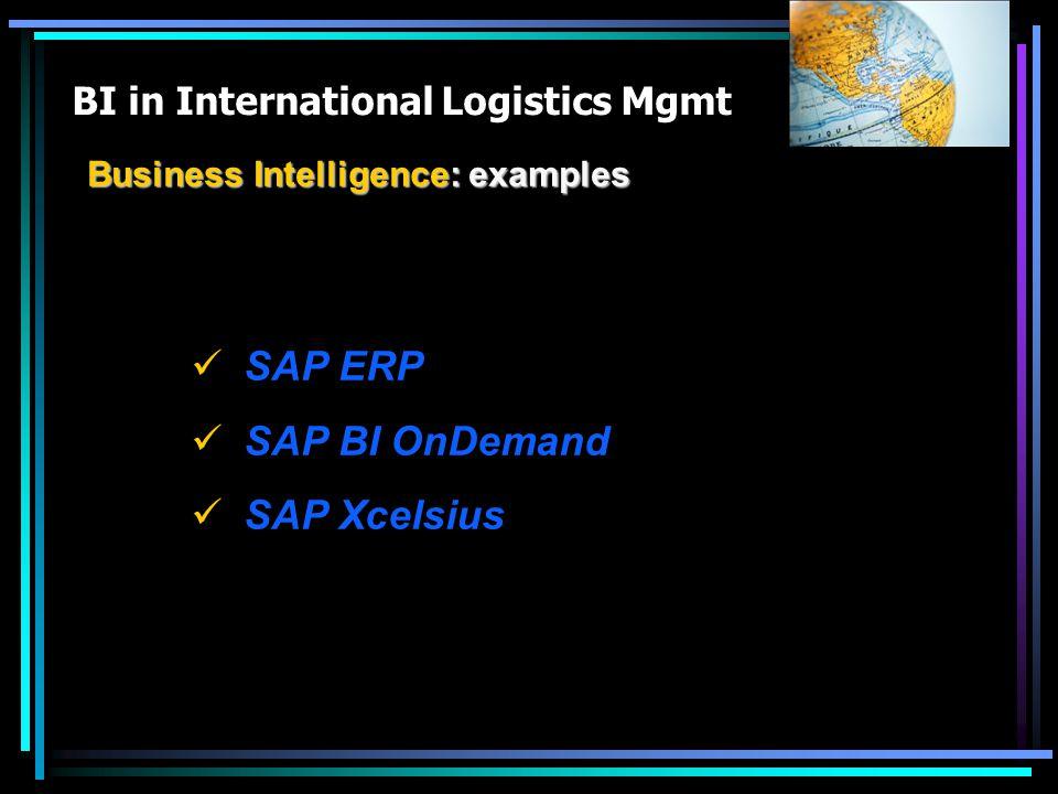 SAP ERP SAP BI OnDemand SAP Xcelsius