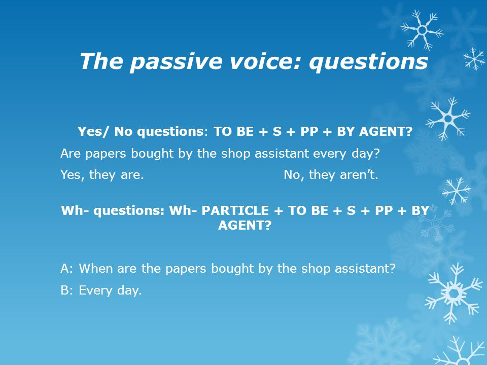 The passive voice: questions