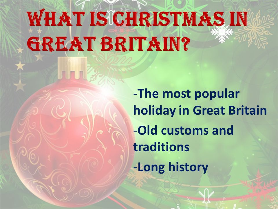What is Christmas in great Britain