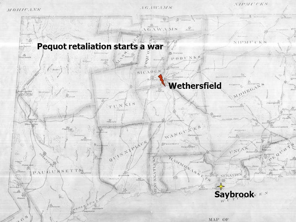 Pequot retaliation starts a war