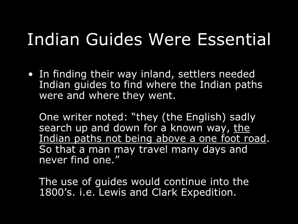 Indian Guides Were Essential
