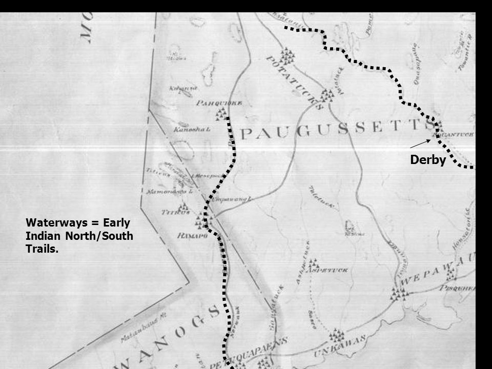 Derby Waterways = Early Indian North/South Trails.