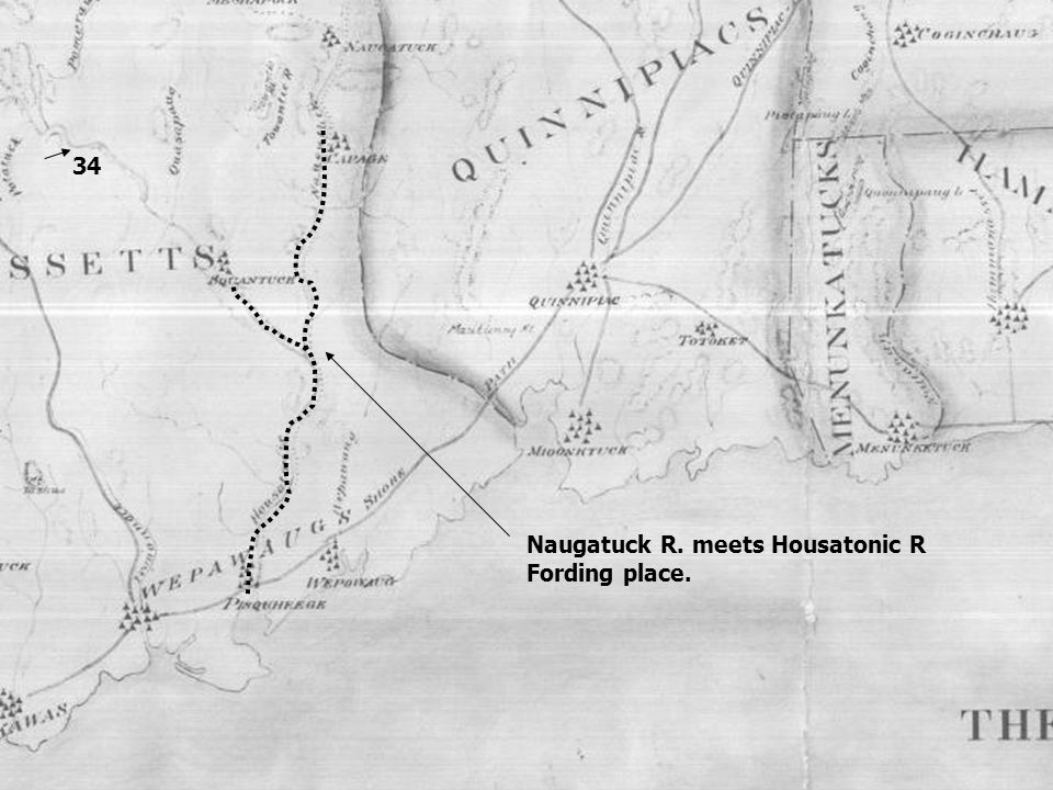 34 Naugatuck R. meets Housatonic R Fording place.