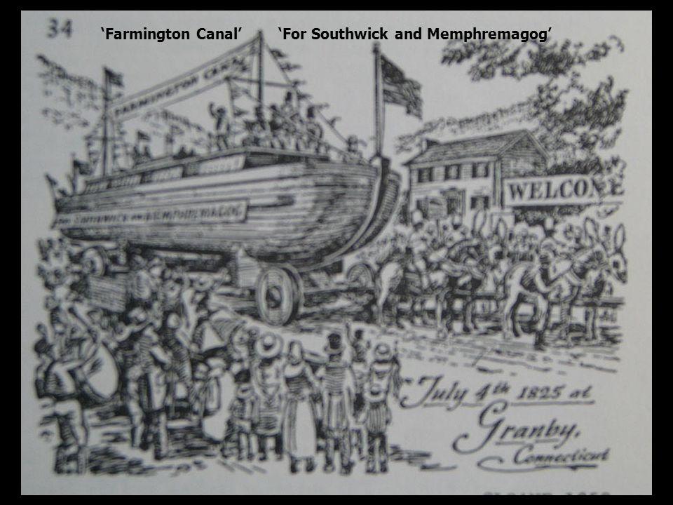 'Farmington Canal' 'For Southwick and Memphremagog'