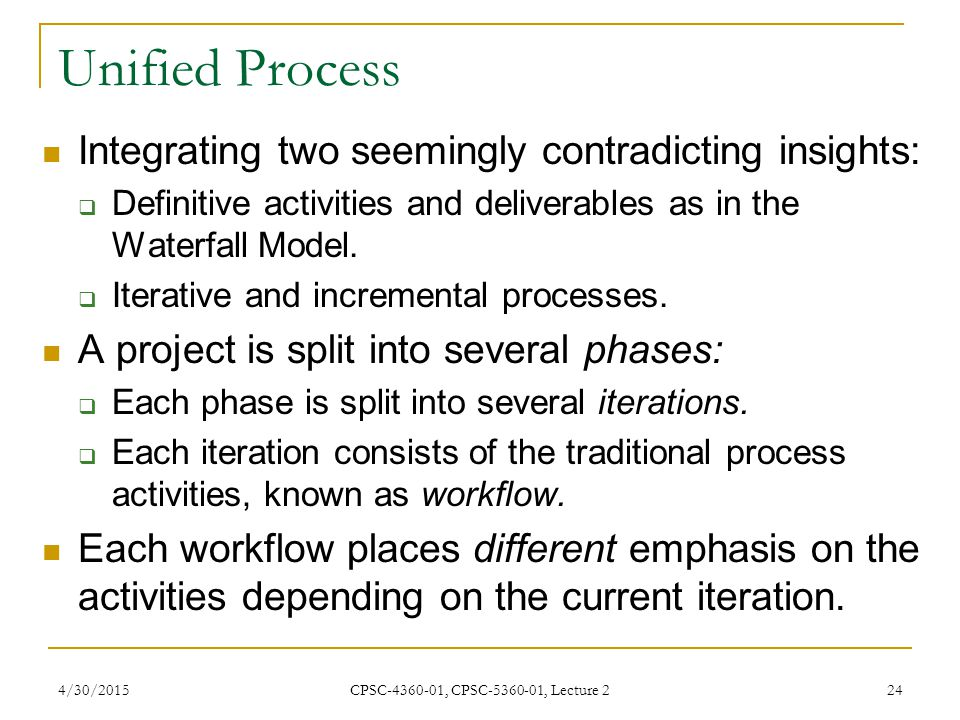 Unified Process Integrating two seemingly contradicting insights: