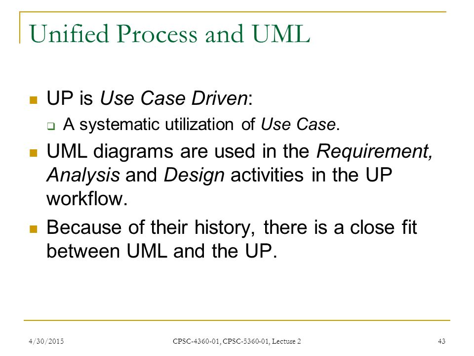 Unified Process and UML
