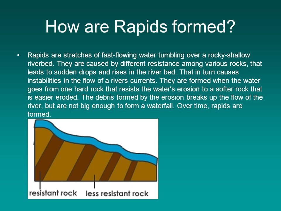 How are Rapids formed