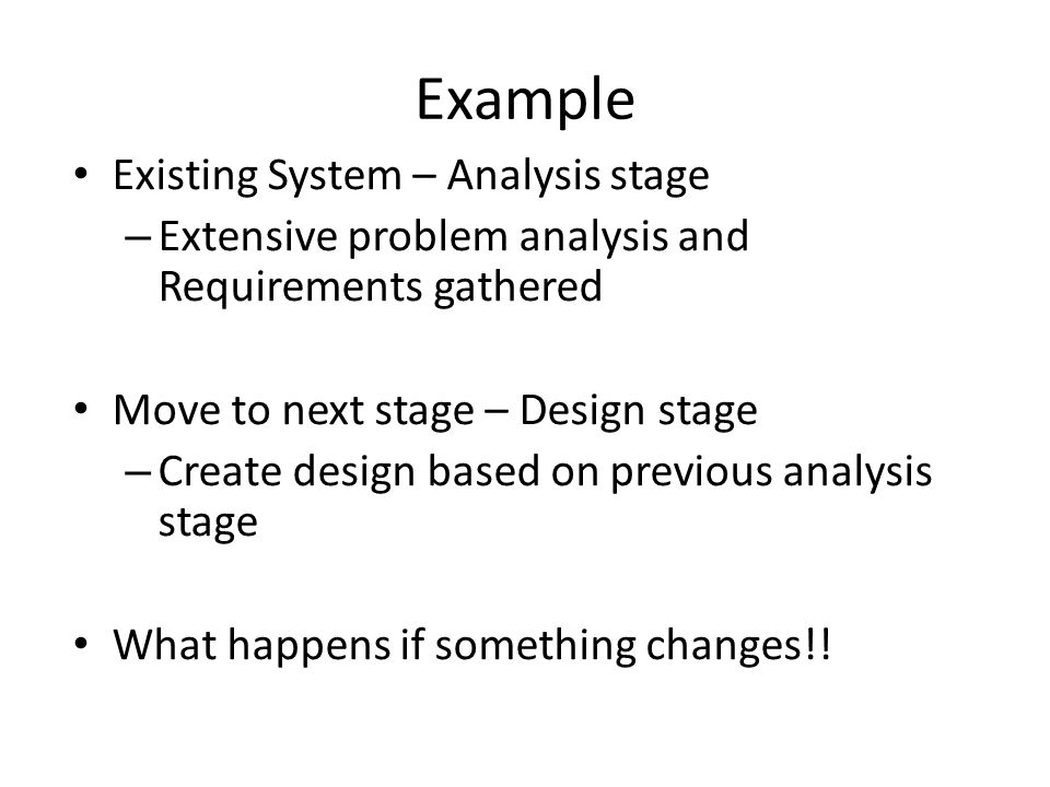 Example Existing System – Analysis stage