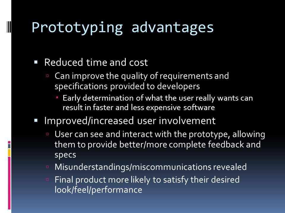 Prototyping advantages