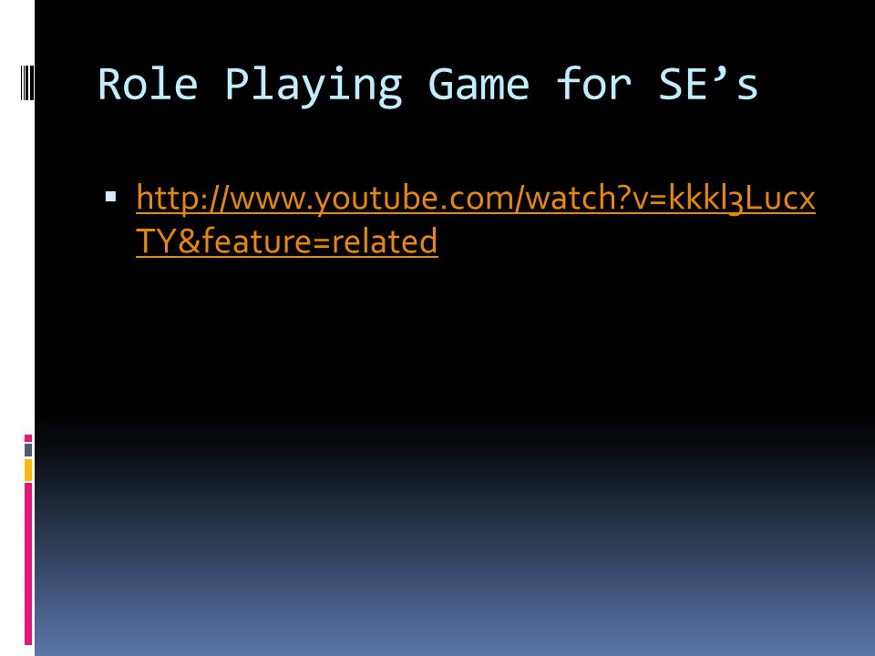 Role Playing Game for SE's