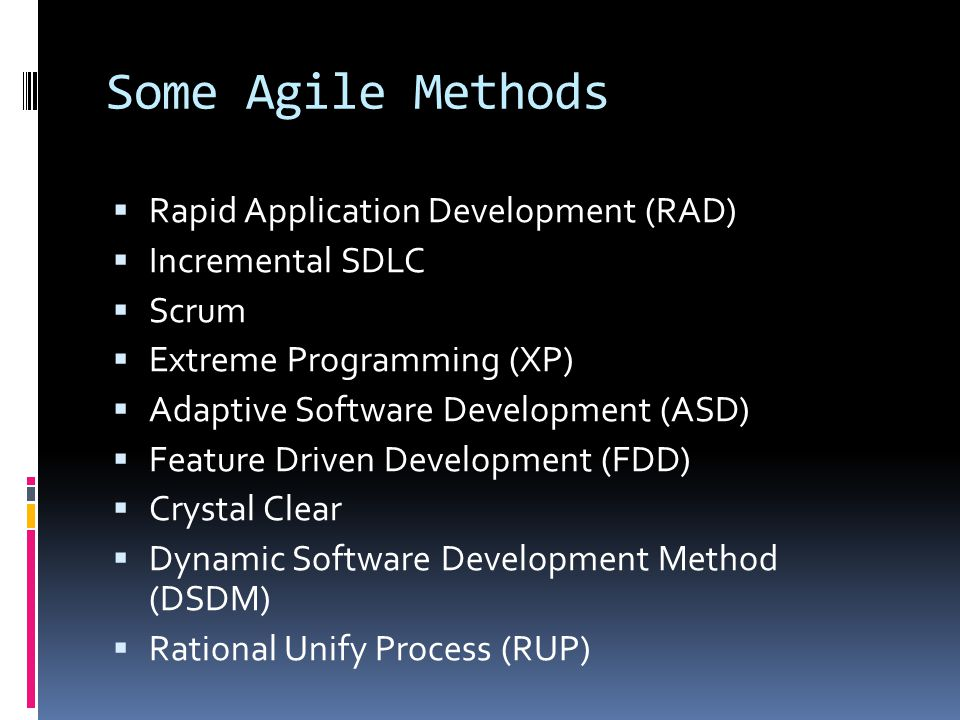 Some Agile Methods Rapid Application Development (RAD)