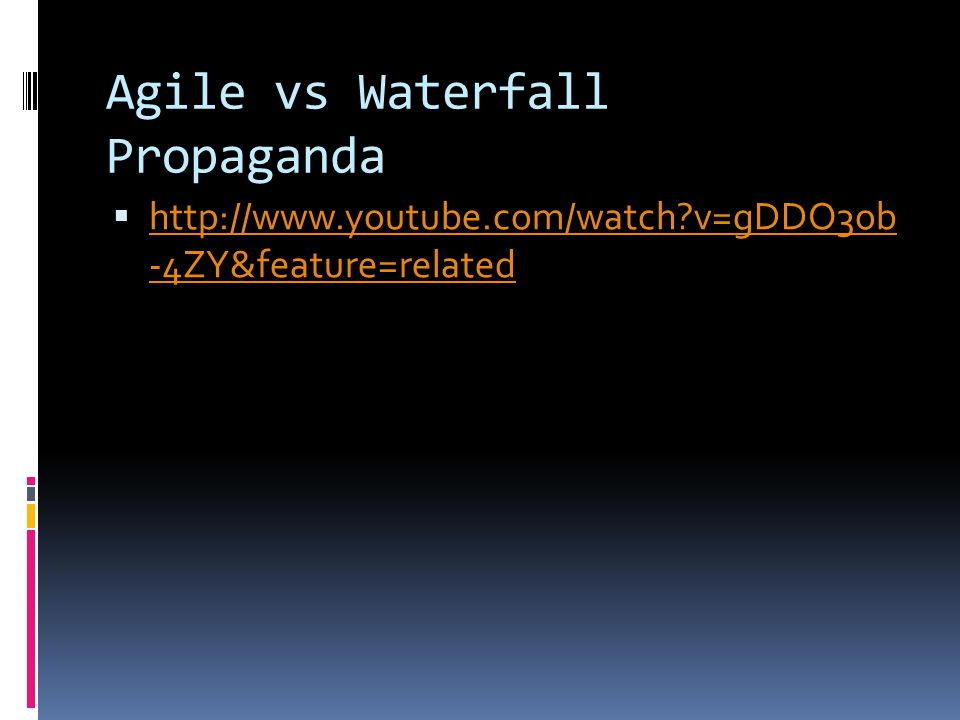 Agile vs Waterfall Propaganda