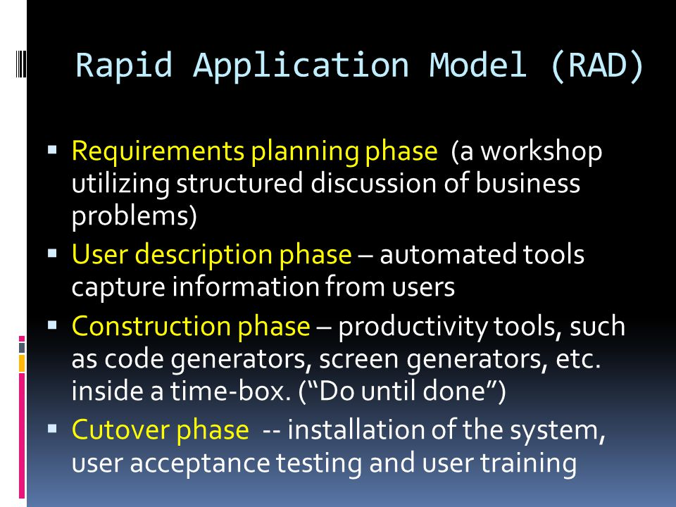 Rapid Application Model (RAD)