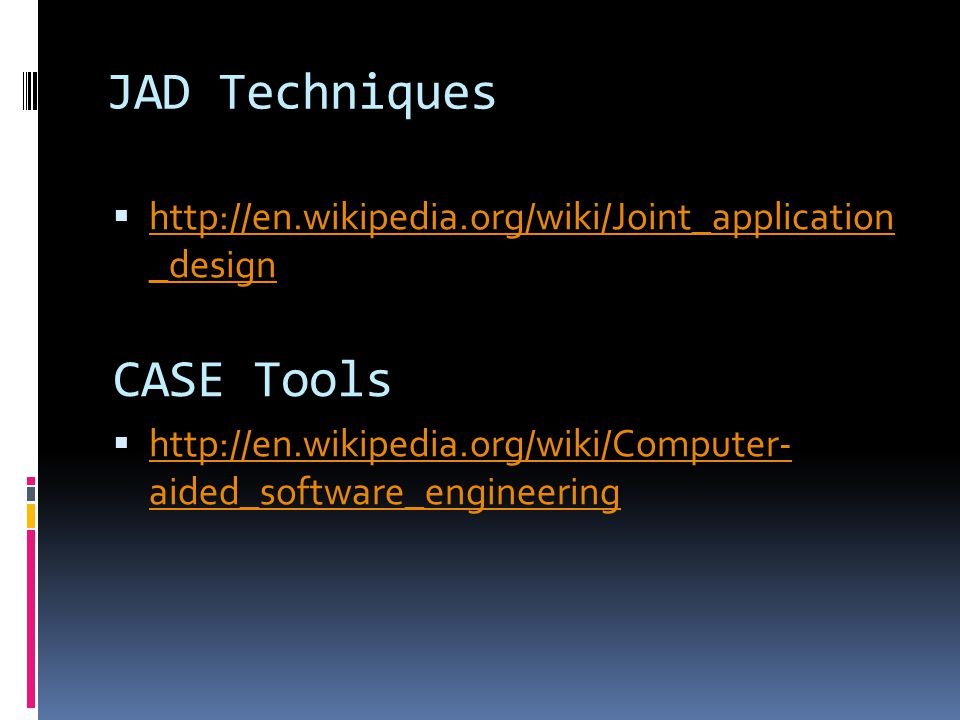 JAD Techniques CASE Tools