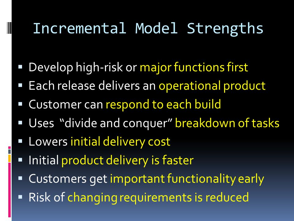 Incremental Model Strengths