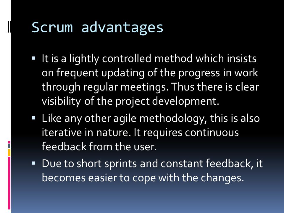 Scrum advantages