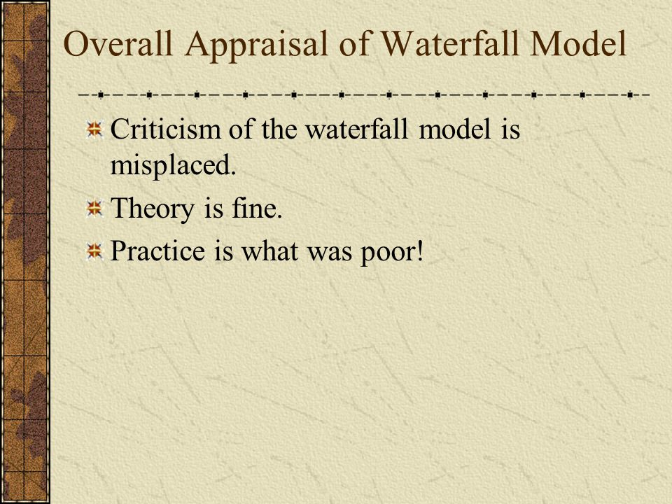 Overall Appraisal of Waterfall Model
