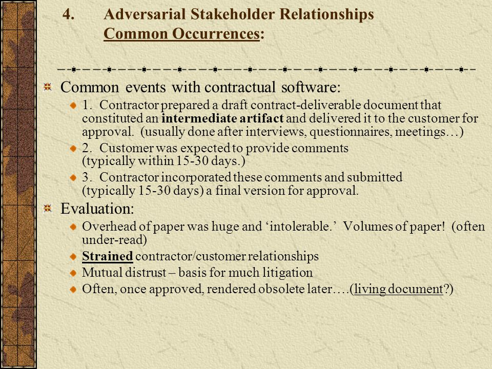 Adversarial Stakeholder Relationships Common Occurrences:
