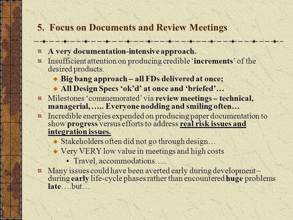 5. Focus on Documents and Review Meetings